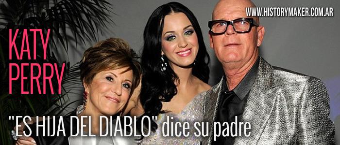 Katy Perry es hija del diablo dice su padre