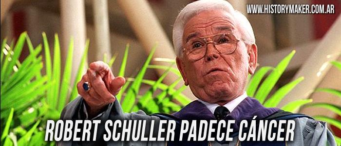 Robert Schuller padece cáncer