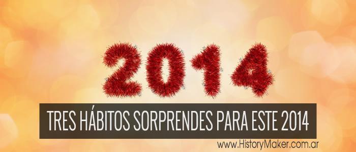 Tres hábitos sorprendentes para el 2014