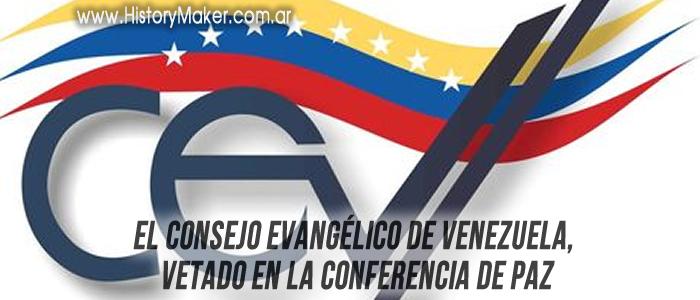 El Consejo Evangélico de Venezuela, vetado en la Conferencia de Paz
