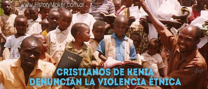 Cristianos de Kenia denuncian la violencia étnica