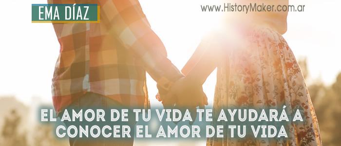 amor vida ayudará conocer amor tu vida Ema Díaz