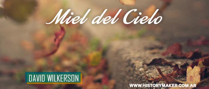 Miel-del-cielo-David-Wilkerson