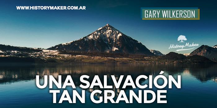 Gary-Wilkerson-Una-Salvación-tan-Grande