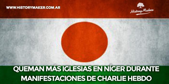 Queman-iglesias-Níger-manifestaciones-de-Charlie-Hebdo