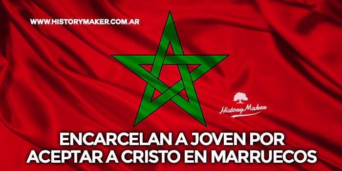 Encarcelan-a-joven-por-aceptar-a-Cristo-en-Marruecos