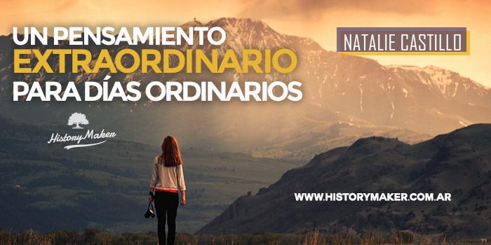 Un-pensamiento-extraordinario-para-días-ordinarios-Natalie-Castillo