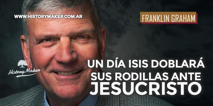 Franklin-Graham-Un-día-ISIS-doblará-sus-rodillas-ante-Jesucristo
