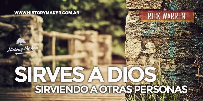 Sirves-a-Dios-Sirviendo-a-otras-Personas-Rick-Warren