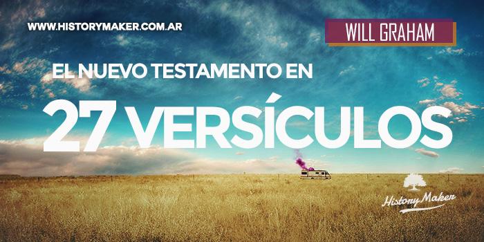 El-Nuevo-Testamento-en-27-versículos-Por-Will-Graham