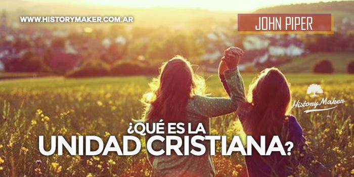Qué-es-la-unidad-cristiana-Por-John-Piper