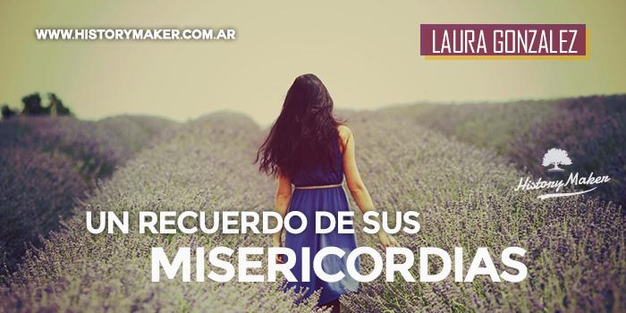 Un-recuento-de-Sus-misericordias---Por-Laura-Gonzalez-de-Chavez