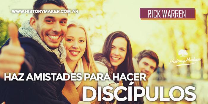 Haz-Amigos-para-hacer-Discípulos-Por-Rick-Warren
