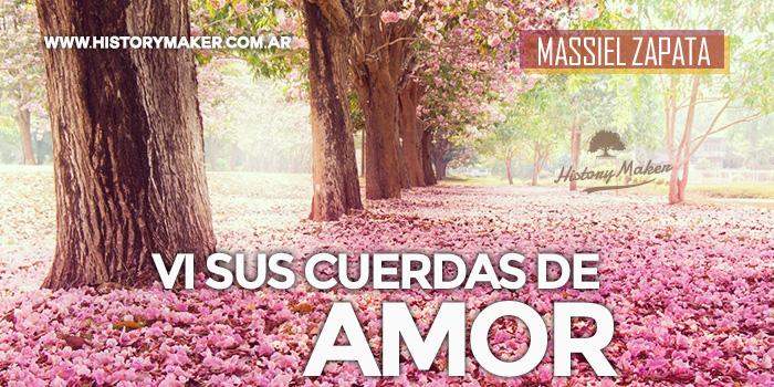 Vi-Sus-cuerdas-de-Amor-Por-Massiel-Zapata