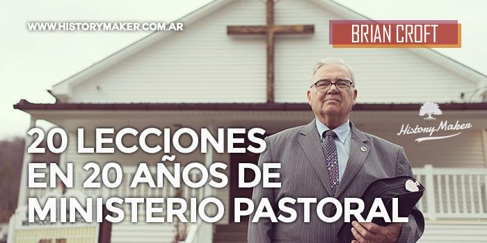 20-lecciones-en-20-años-de-ministerio-pastoral---Por-Brian-Croft
