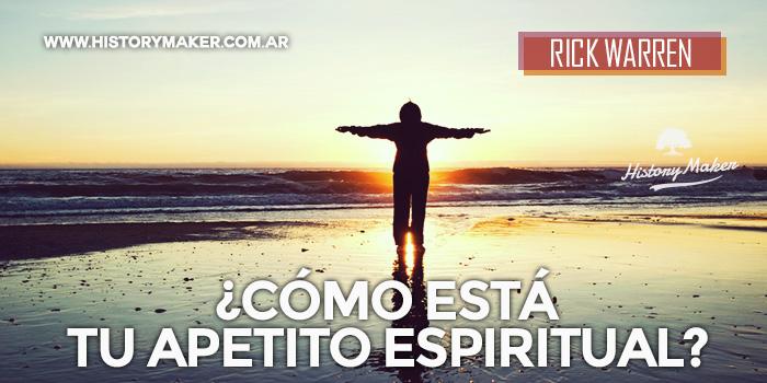 Cómo-está-tu-Apetito-Espiritual-Por-Rick-Warren