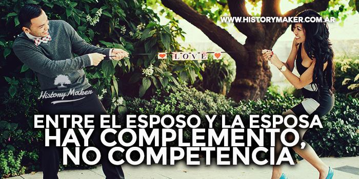 Entre-el-esposo-y-la-esposa-hay-complemento,-no-competencia