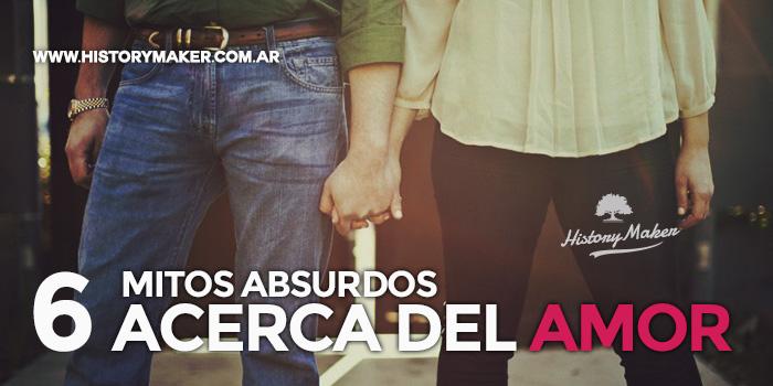 6-Mitos-Absurdos-Acerca-del-Amor---Por-Alejandro-Rivas