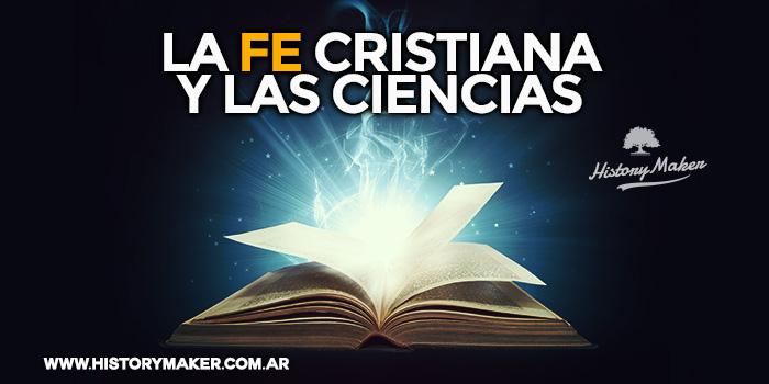 la-fe-cristiana-y-las-ciencias-por-juan-carlos-de-la-cruz