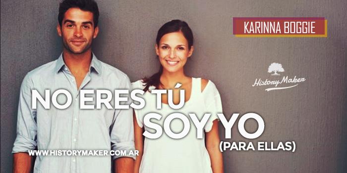 No-Eres-Tú,-Soy-Yo-(Para-Ellas)---Karinna-Segura-Boggie