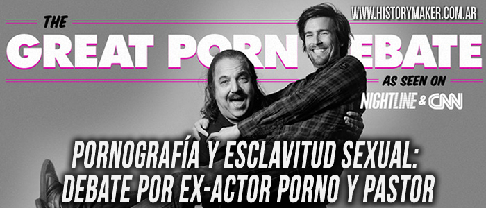 Pornografía y esclavitud sexual Ron Jeremy Craig Gross