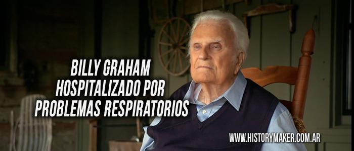 Billy Graham hospitalizado por problemas respiratorios