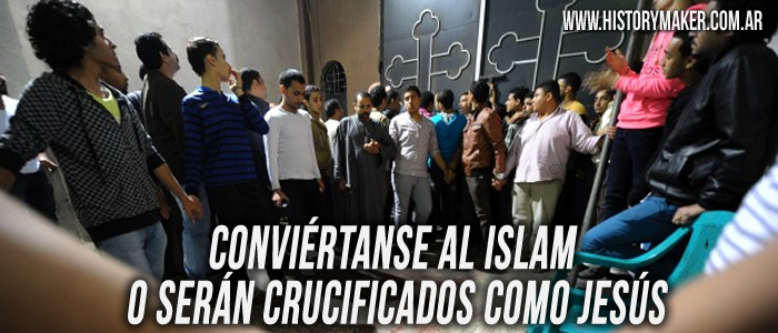 Conviértanse al islam o serán crucificados como Jesús