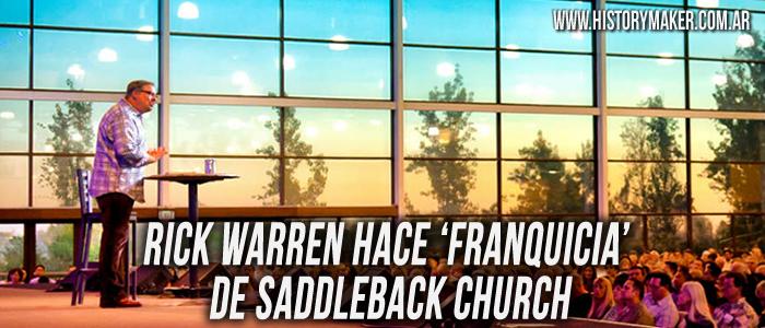 Rick Warren franquicia Saddleback Church