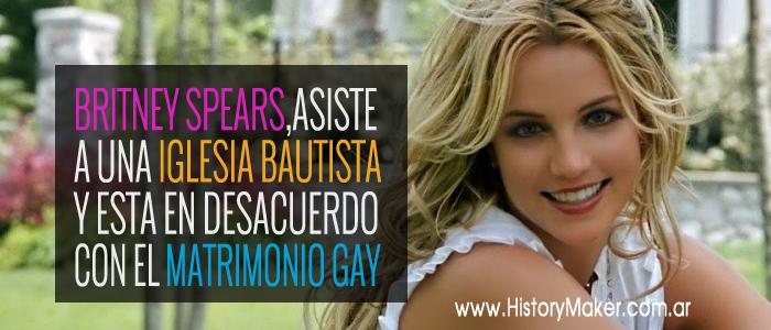 Britney Spears, la chica bautista que no aprueba el matrimonio gay