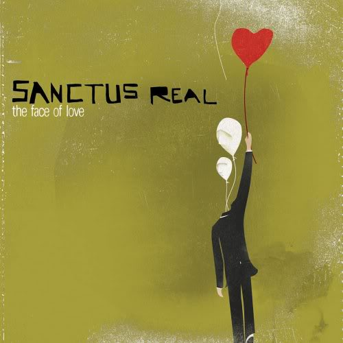 Sanctus Real The Face of Love