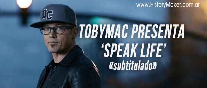 tobyMac presenta video Speak Life