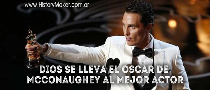 Dios se lleva el Oscar de McConaughey al mejor actor