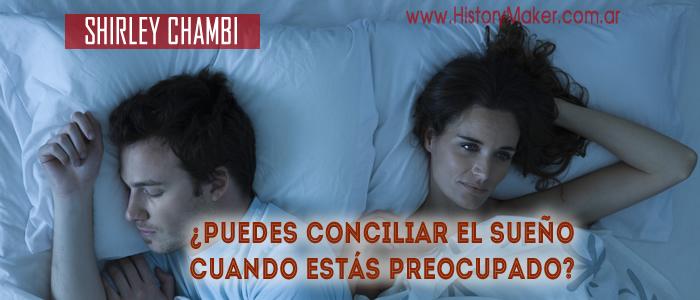 puedes conciliar sueño estás preocupado