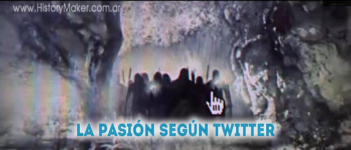 La Pasión según Twitter