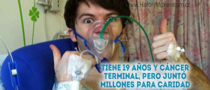 19 años y cáncer terminal, pero juntó millones para caridad