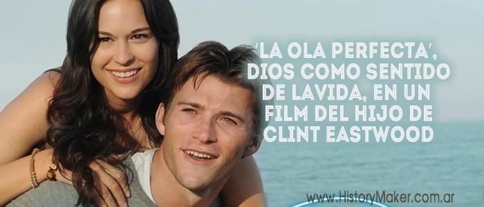 La ola perfecta Dios como sentido de la vida Clint Eastwood