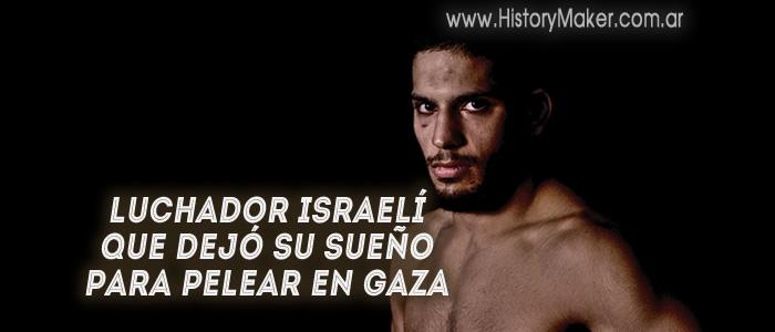 Noad Lahat Luchador israelí que dejó su sueño para pelear en Gaza