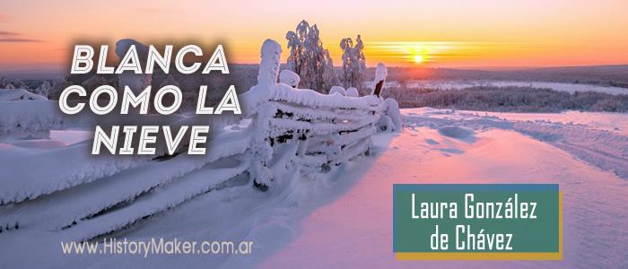 Blanca como la nieve Laura González de Chávez