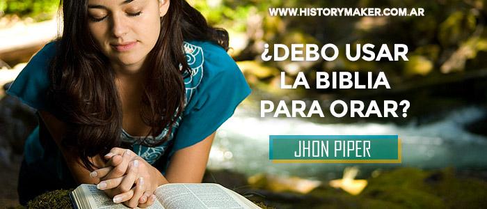 Debo-usar-la-Biblia-para-orar---Por-Jhon-Piper