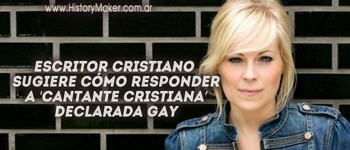 Escritor cristiano sugiere cómo responder a cantante cristiana declarada gay