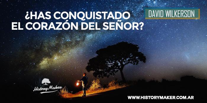 David-Wilkerson---HAS-COnquistado-EL-CORAZÓN-DEL-SEÑOR