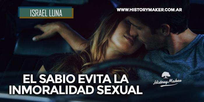 Israel-Luna---El-sabio-evita-la-inmoralidad-sexual