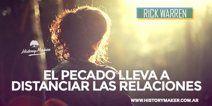 Rick-Warren---El-Pecado-lleva-a-Distanciar-las-Relaciones