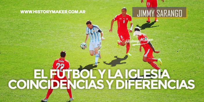 Jimmy-Sarango-fútbol-y-la-iglesia-Coincidencias-y-diferencias