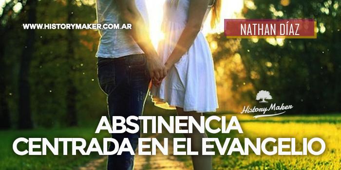 Abstinencia-centrada-en-el-evangelio---Nathan-Díaz