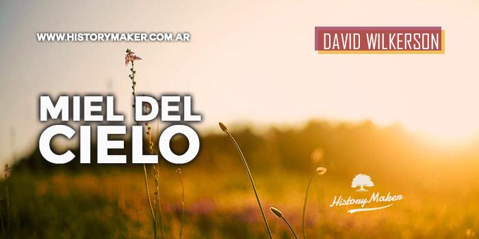 David-Wilkerson-Miel-del-Cielo