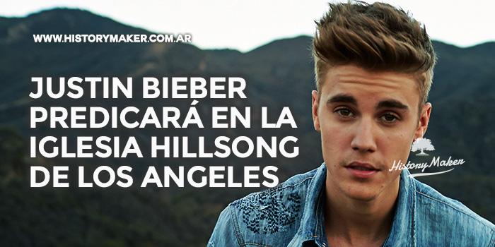 Justin-Bieber-predicará-iglesia-Hillsong-Angeles