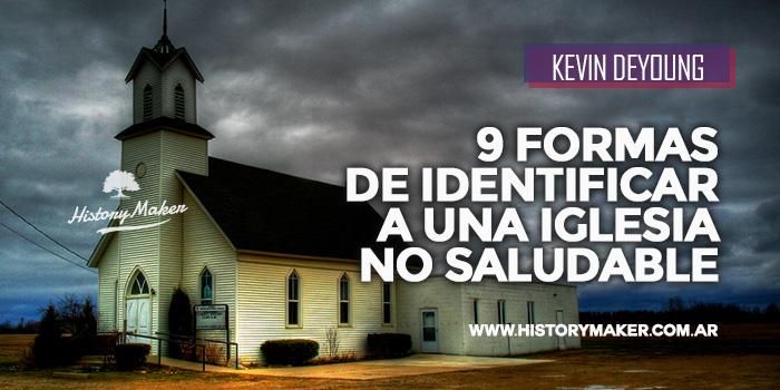KEVIN-DEYOUNG-9-MARCAS-DE-UNA-IGLESIA-NO-SALUDABLE