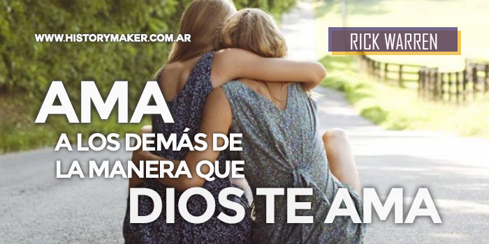 Rick-Warren-Ama-a-los-demás-de-la-manera-que-Dios-te-ama