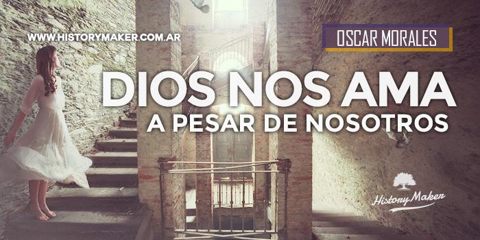 DIOS-NOS-AMA,-A-PESAR-DE-NOSOTROS